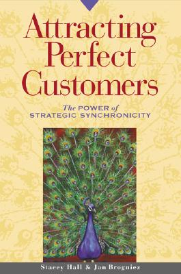 Attracting Perfect Customers By Hall, Stacey/ Brogniez, Jan